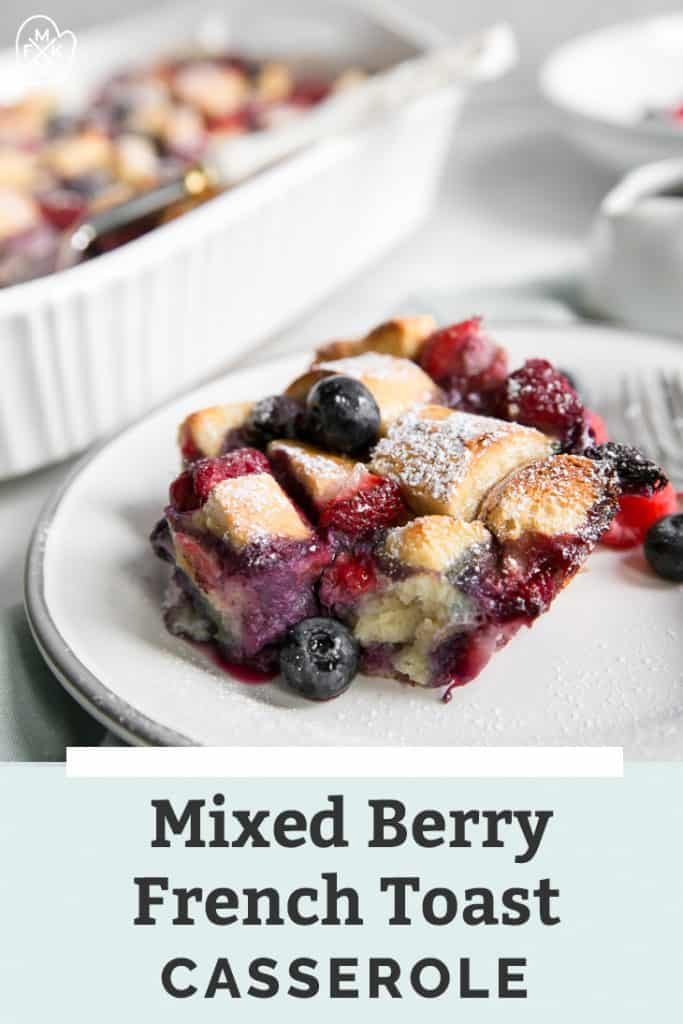 Berry-French-Toast-Casserole_Post-Pin-683x1024