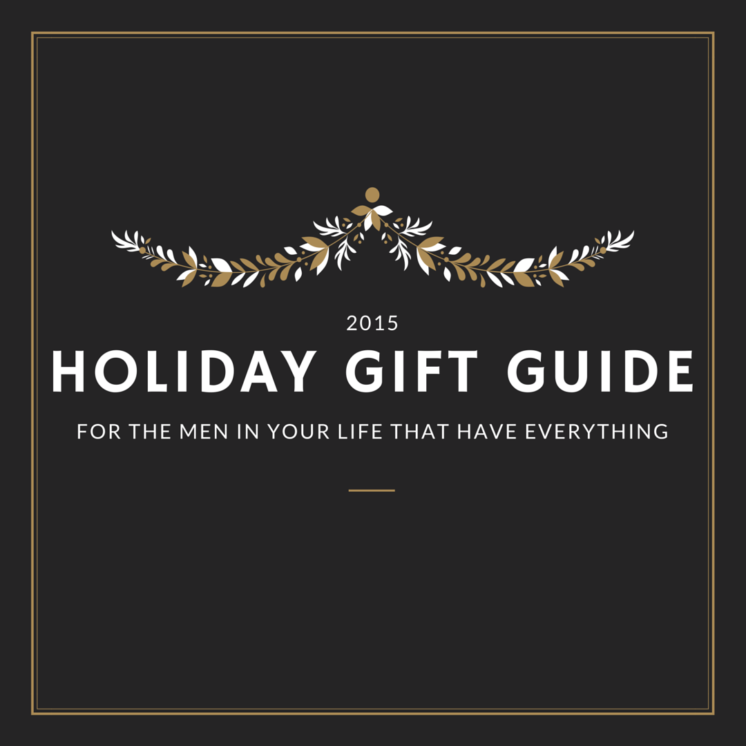 Men's Holiday Gift Guide 2015